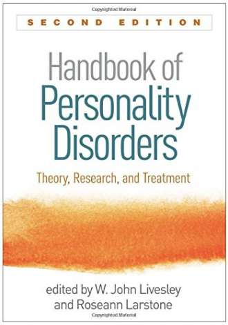 Handbook of Personality Disorders: Theory; Research; and Treatment (2nd Edition)