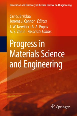 Progress in Materials Science and Engineering (Innovation and Discovery in Russian Science and Engineering)