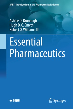 Essential Pharmaceutics (AAPS Introductions in the Pharmaceutical Sciences)