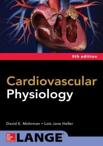 Cardiovascular Physiology (9th Edition)