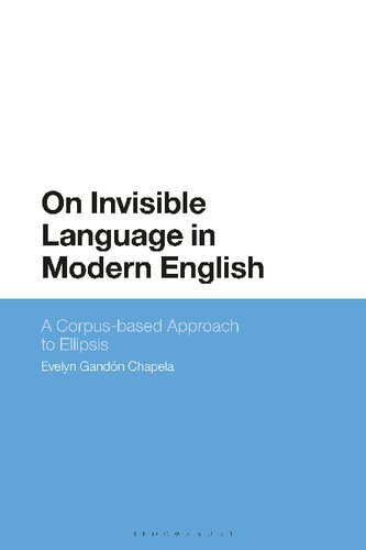 On Invisible Language in Modern English: A Corpus-based Approach to Ellipsis