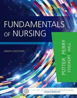 Fundamentals of Nursing (9th Edition)