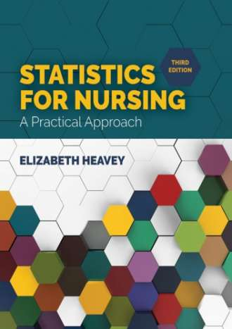 Statistics for Nursing: A Practical Approach (3nd Edition)