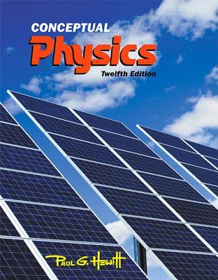 Conceptual Physics (12th Edition) – Testbank + Solutions Manual