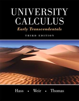 University Calculus: Early Transcendentals (3rd Edition)