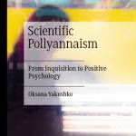 Scientific Pollyannaism: From Inquisition to Positive Psychology