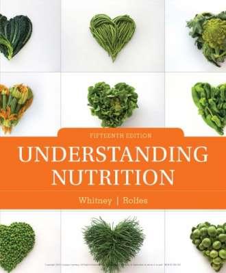Understanding Nutrition (15th Edition)