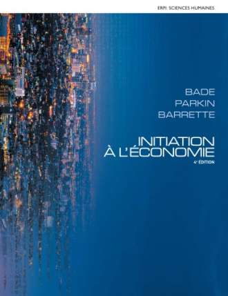 INITIATION A L'ECONOMIE (4th Edition) – French