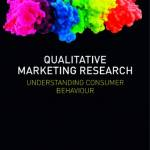 Qualitative Marketing Research; Understanding Consumer Behaviour