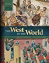 The West in the World Volume 1: to 1715 (5th Edition)