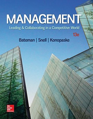 Management: Leading & Collaborating in a Competitive World (13th Edition)