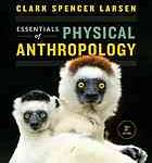 Essentials of Physical Anthropology (3rd Edition)