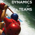 Group Dynamics for Teams (5th Edition)