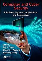Computer and Cyber Security: Principles; Algorithm; Applications; and Perspectives