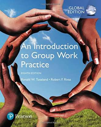 An Introduction to Group Work Practice (8th Global Edition)