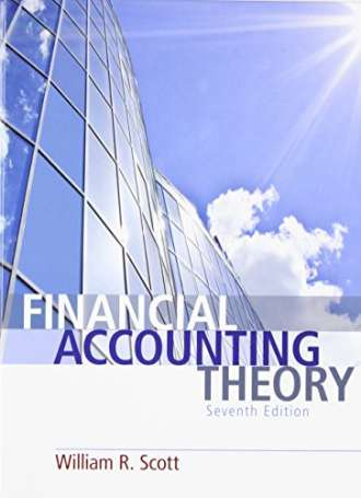 Financial Accounting Theory (7th Edition) – Solution Manual