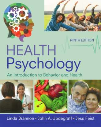 Health Psychology: An Introduction to Behavior and Health (9th Edition)