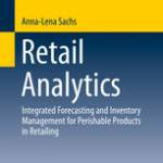Retail Analytics: Integrated Forecasting and Inventory Management for Perishable Products in Retailing