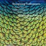 Imagining Indianness: Cultural Identity and Literature