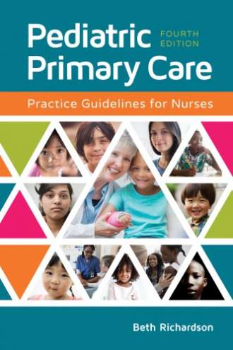 Pediatric Primary Care: Practice Guidelines for Nurses (4th Edition)