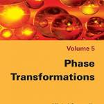 Phase Transformations (Chemical Engineering: Chemical Thermodynamics Book 5)