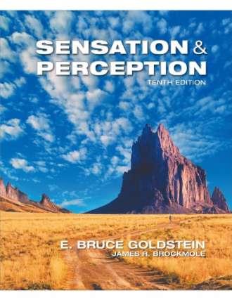 Sensation and Perception (10 Edition)