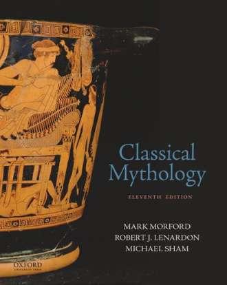 Classical Mythology (11th Edition) – Testbank; Instructor Manual