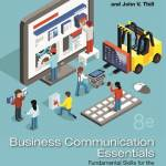 Business Communication Essentials: Fundamental Skills for the Mobile-Digital-Social Workplace (8th Edition)