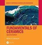 Fundamentals of Ceramics (2nd Edition)