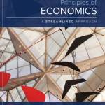 Principles of Economics; A Streamlined Approach (3rd Edition)