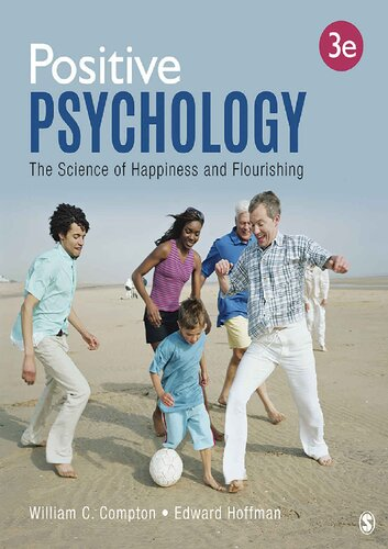 Positive Psychology: The Science of Happiness and Flourishing (3rd Edition)