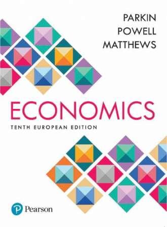 Economics (10th European Edition)