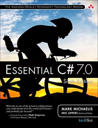 Essential C# 7.0 (6th Edition)- (Addison-Wesley Microsoft Technology Series)