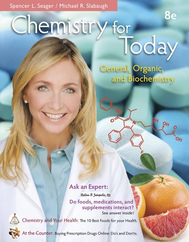 Chemistry for Today: General; Organic; and Biochemistry (8th Edition)
