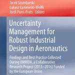 Uncertainty Management for Robust Industrial Design in Aeronautics: Findings and Best Practice Collected During UMRIDA