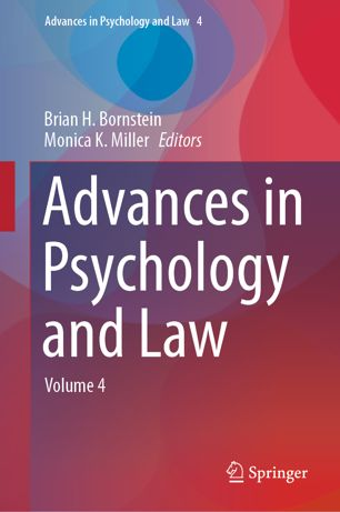 Advances in Psychology and Law: Volume 4