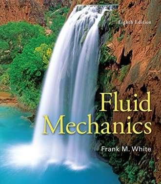 Fluid Mechanics (8th Edition) – Frank White