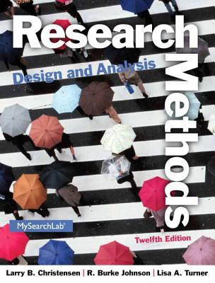 Research Methods; Design; and Analysis (12th Global Edition)