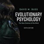 Evolutionary Psychology: The New Science of the Mind (6th Edition)