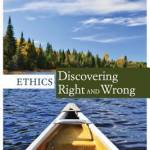 Ethics: Discovering Right and Wrong (8th Edition)