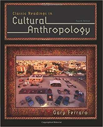 Classic Readings in Cultural Anthropology (4th Edition)