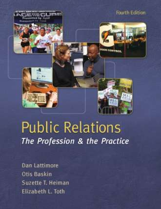 Public Relations: The Profession and the Practice (4th edition)