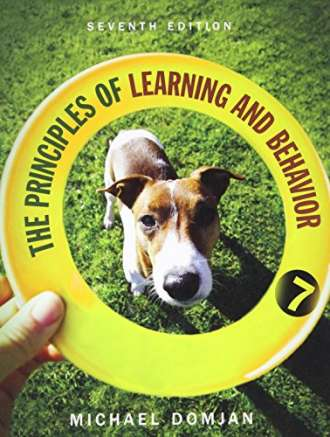 The Principles of Learning and Behavior (7th Edition)