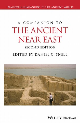 A Companion to the Ancient Near East (2nd Edition)