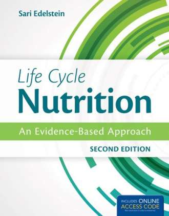 Life Cycle Nutrition: An Evidence-Based Approach (2nd Edition)