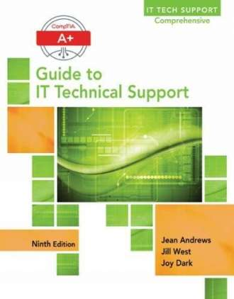 A+ Guide to IT Technical Support (9th Edition)