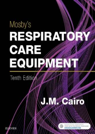 Mosby's Respiratory Care Equipment (10th Edition)