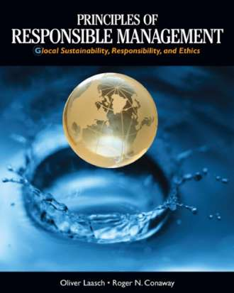 Principles of Responsible Management: Global Sustainability; Responsibility; and Ethics