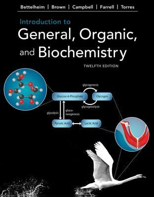 Introduction to General; Organic and Biochemistry (12th Edition)