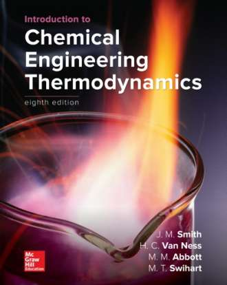 Introduction to Chemical Engineering Thermodynamics (8th Edition)
